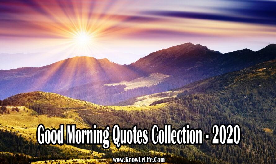 101+ Good Morning Wishes Collection (2020) | जबरदस्त सुप्रभात सुविचार |